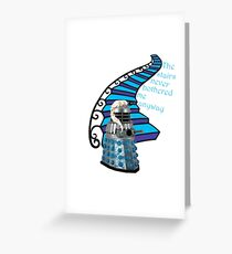 The Stairs Never Bothered Me Anyway Greeting Card
