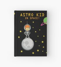 Astro Kid In Space! Hardcover Journal