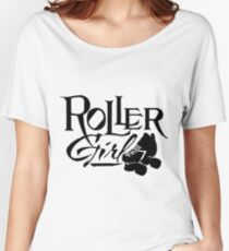 Roller Girl, Roller Derby Girl, Roller Skating Women's Relaxed Fit T-Shirt