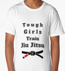 Tough Girls Train Jiu Jitsu Long T-Shirt