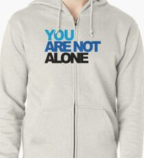 You Are Not Alone - Dear Evan Hansen Zipped Hoodie