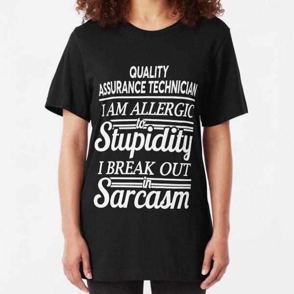 QUALITY ASSURANCE TECHNICIAN Slim Fit T-Shirt
