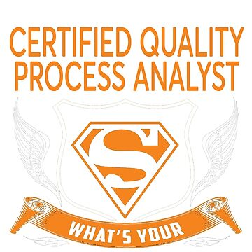 CERTIFIED QUALITY PROCESS ANALYST by Jordynthanhs
