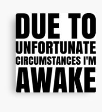 I'm Awake - White Text Canvas Print