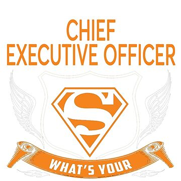 CHIEF EXECUTIVE OFFICER by Jordynthanhs