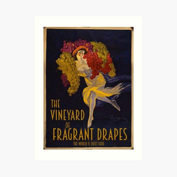 Visit the Vineyard of Fragrant Drapes! Art Print