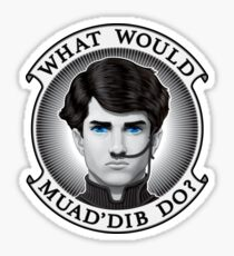 What Would Muad'Dib Do? Sticker