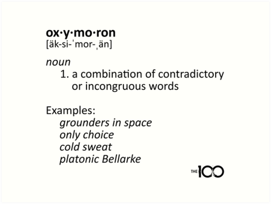 Oxymoron Examples The 100 Art Prints By Dcjeff Redbubble