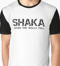 SHAKA WHEN THE WALLS FELL  Graphic T-Shirt