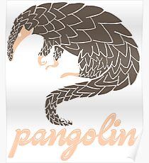 The Pangolin - The Ultimate In Endangered Species Technology Poster