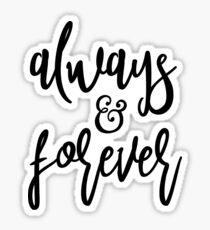 Always & Forever Sticker