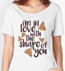 I'm In Love With Pizza Women's Relaxed Fit T-Shirt