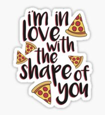 I'm In Love With Pizza Sticker