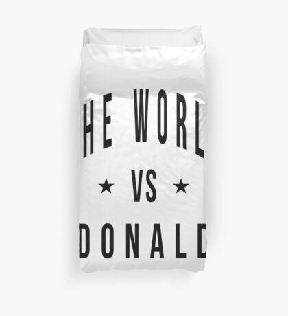 The world vs donald Duvet Cover