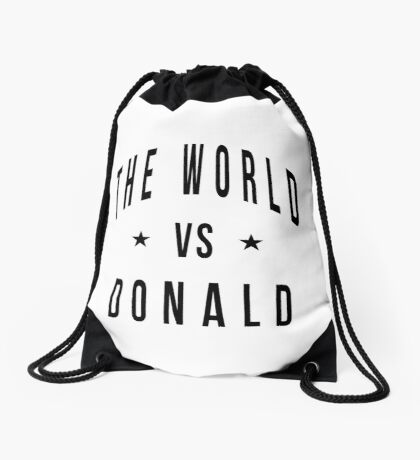 The world vs donald Drawstring Bag