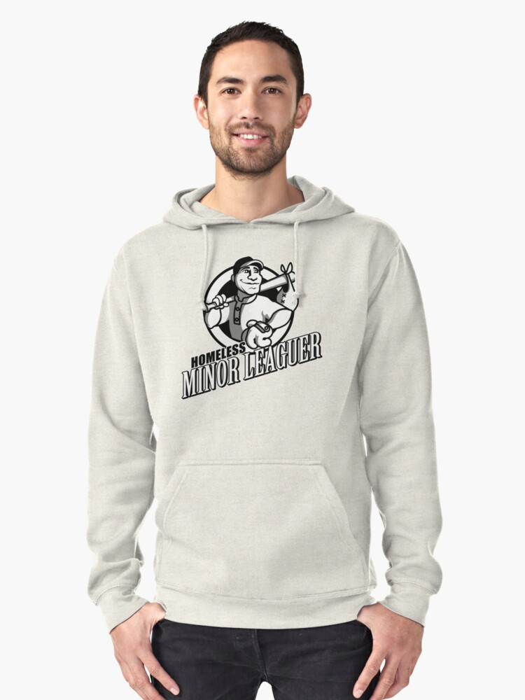 Homeless Minor Leaguer Pullover Hoodie Front