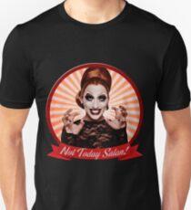 Bianca del Rio - Not Today, Satan! Unisex T-Shirt