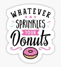 Was auch immer Ihre Donuts-Typografie besprüht Sticker