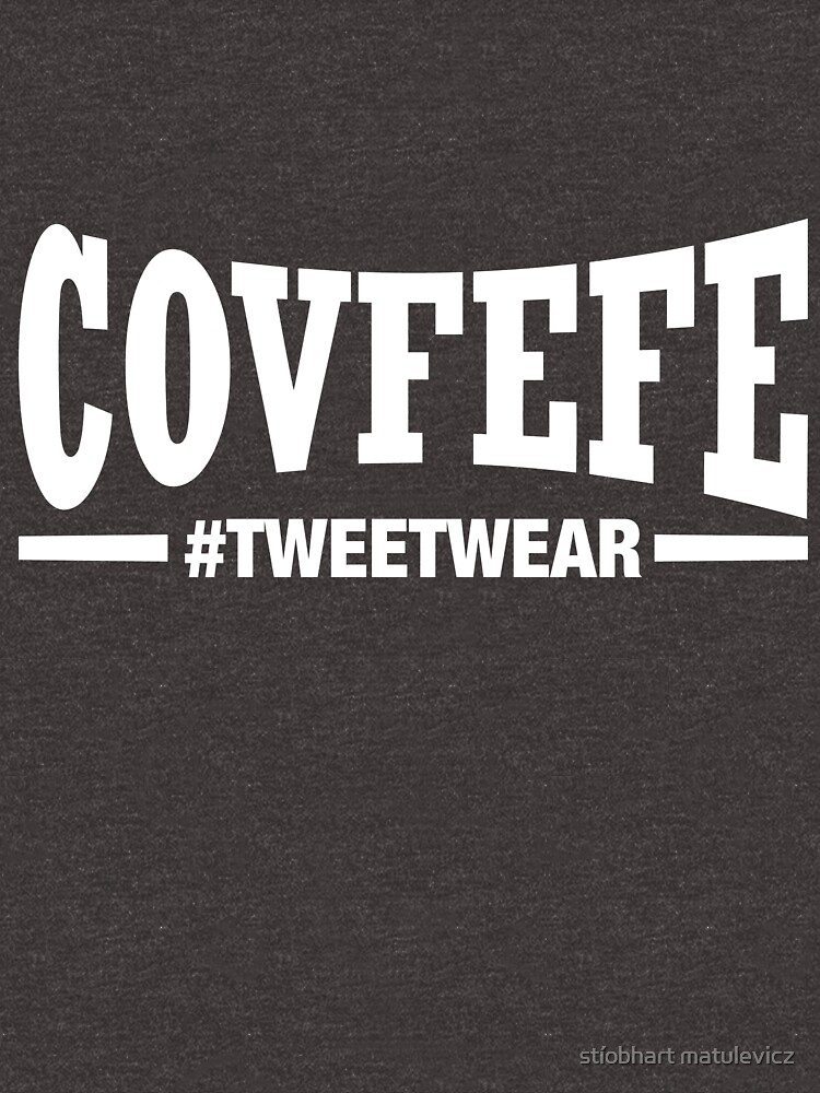 Covfefe by madra