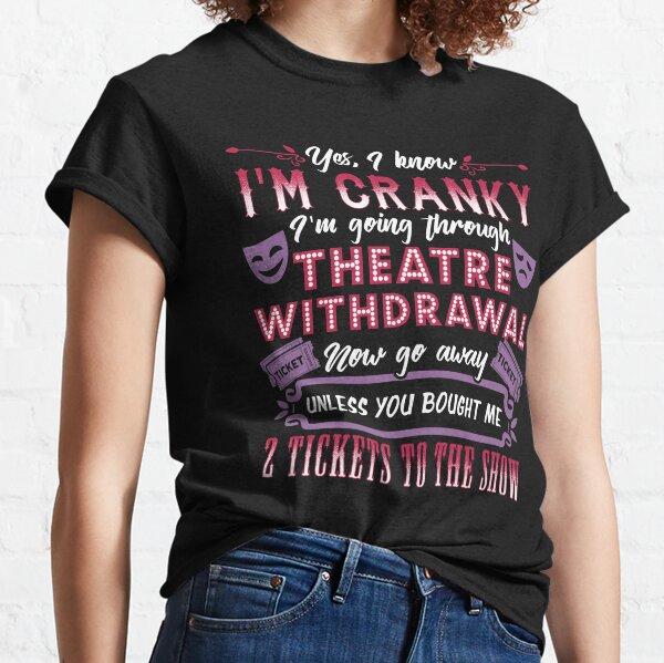 Retirada del teatro. Amante del teatro. Camiseta clásica