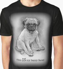 Pug Dog, Humor, This IS My Happy Face, Cute/Ugly Puppy Graphic T-Shirt