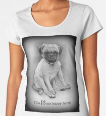 Pug Dog, Humor, This IS My Happy Face, Cute/Ugly Puppy Women's Premium T-Shirt