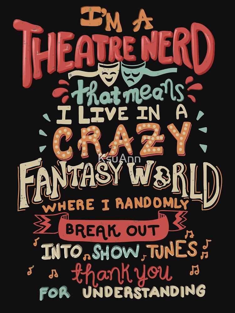 Ich bin ein Theater-Nerd von KsuAnn
