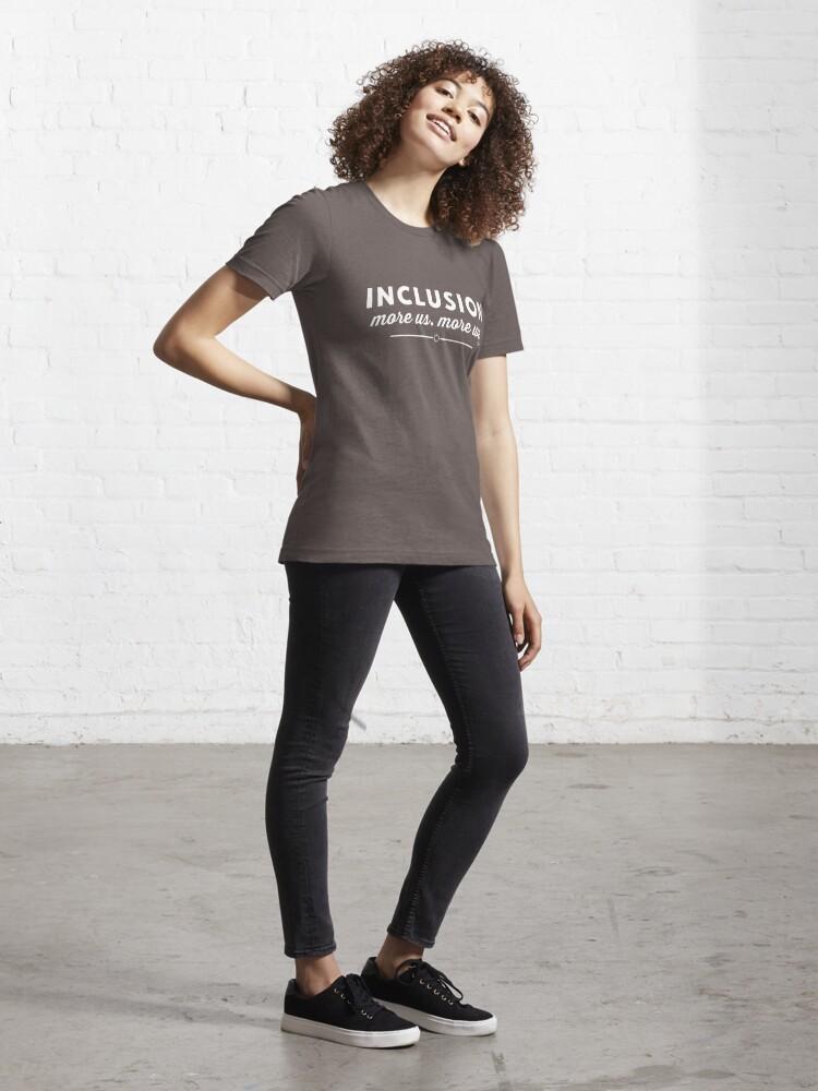 """Alternative Ansicht von """"Inklusion, mehr uns, mehr wir"""" Essential T-Shirt"""