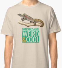 Drepanosaurs are Weird and Cool Classic T-Shirt