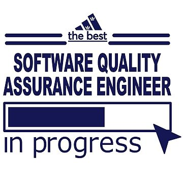 SOFTWARE QUALITY ASSURANCE ENGINEER by suttonkes