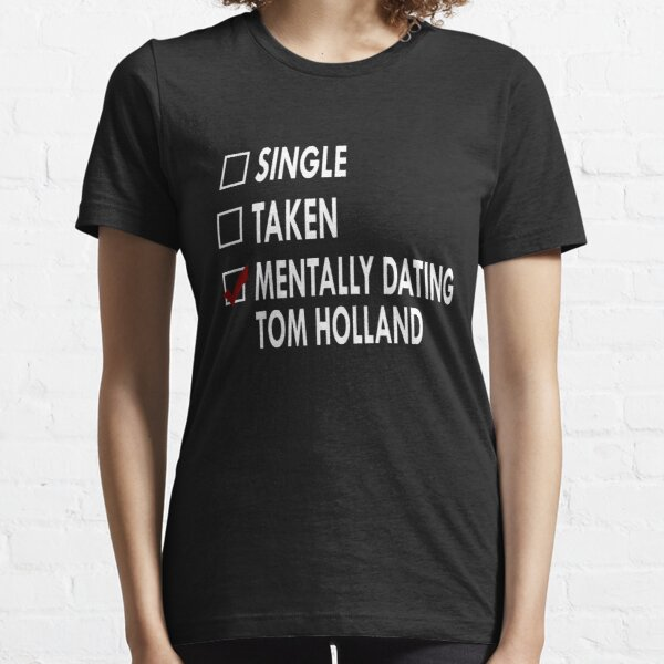 Dating Tom Holland Essential T-Shirt