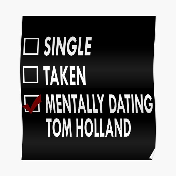 Dating Tom Holland Poster