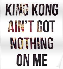 Got Nothing On Me Poster