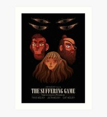 The Suffering Game Art Print