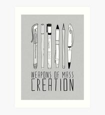 Weapons Of Mass Creation (on grey) Art Print