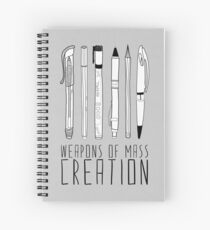 Weapons Of Mass Creation (on grey) Spiral Notebook