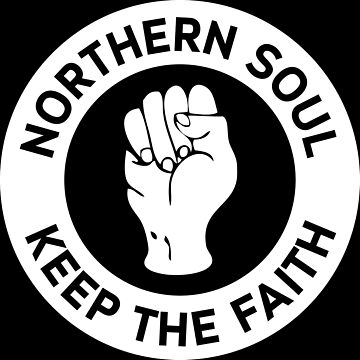 Northern Soul - Keep The Faith by welsh90