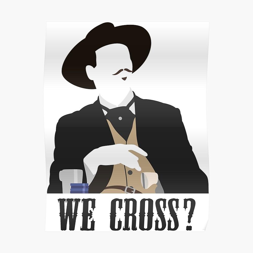 Tombstone: We Cross? Poster