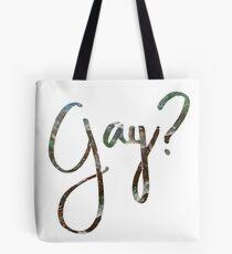 Gay? Tote Bag