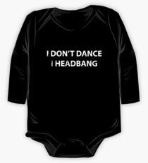 Body de manga larga para bebé I Do not Dance I HeadBang - Partygoer