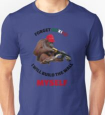 I Will Build The Wall Myself Unisex T-Shirt