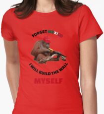 I Will Build The Wall Myself Womens Fitted T-Shirt