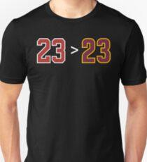Jordan over James - 23 > 23 Unisex T-Shirt