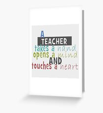 Teacher - Hand - Mind - Heart Greeting Card