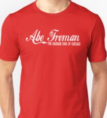 Abe Froman The Sausage King Of Chicago T-Shirt