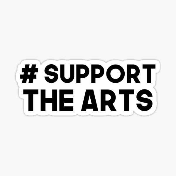 #Support the Arts Sticker