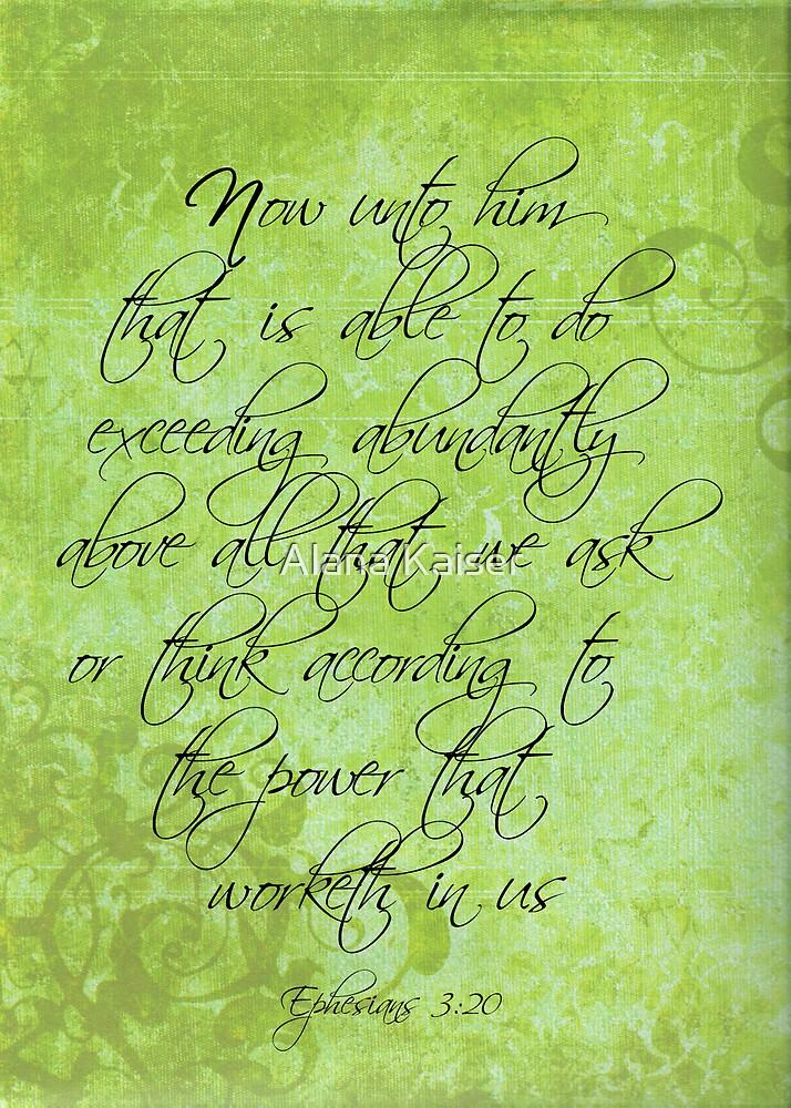 Ephesians 3:20 by Alana Kaiser