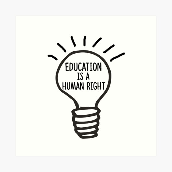 Education is a Human Right Art Print
