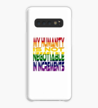 My Humanity is Not Negotiable in Increments 2.0 Case/Skin for Samsung Galaxy