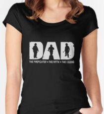 Dad The Firefighter The Myth The Legend T-shirts Women's Fitted Scoop T-Shirt